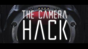 THE CAMERA HACK