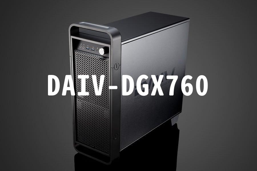 マウスコンピューター DAIV-GGX760シリーズ新登場